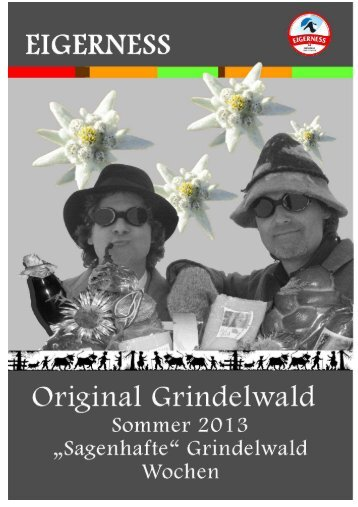 Sagenhafte Grindelwald Wochen 2013 August - Hotel Belvedere ...