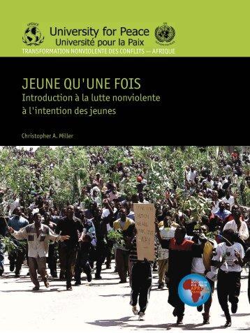 Jeune qu'une fois - The University for Peace