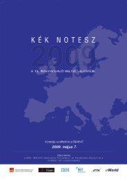 10. INTERNETHAJÓ keknotesz@internethajo.hu Kék Notesz 2009 1