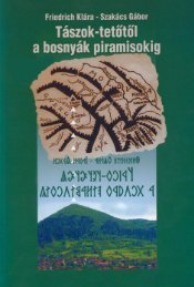 Tászok-tetőtől a bosnyák piramisokig 05403.pdf /05400 ... - MEK