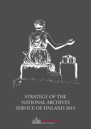 strategy of the national archives service of finland 2015