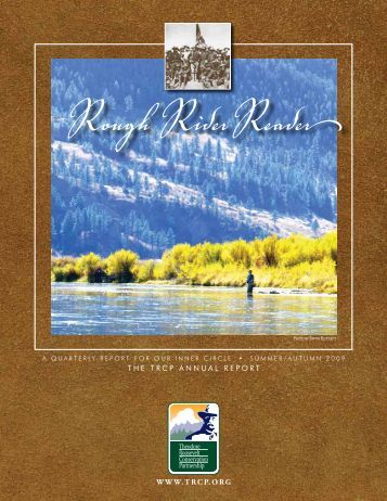 2009 Annual Report - Theodore Roosevelt Conservation Partnership