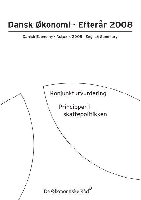 Dansk Økonomi · Efterår 2008 - De Økonomiske Råd