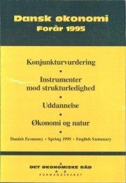 Dansk økonomi, forår 1995 - De Økonomiske Råd