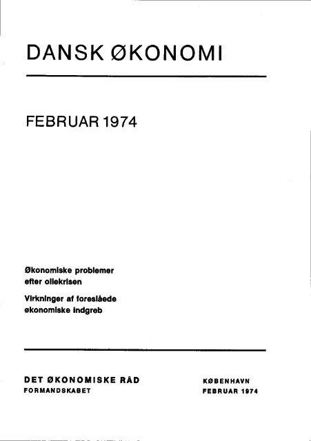 Dansk økonomi, februar 1974 - De Økonomiske Råd