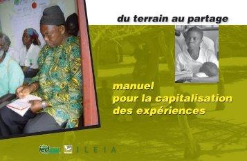Du terrain au partage - Manuel pour la capitalisation ... - IED afrique