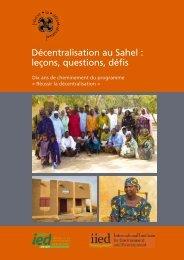 Décentralisation au Sahel : leçons, questions, défis - IED afrique