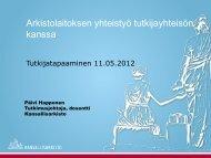Arkistolaitoksen yhteistyö tutkijayhteisöjen kanssa - Arkistolaitos