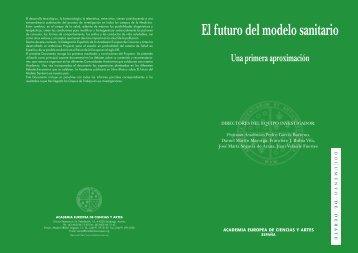 El futuro del modelo sanitario.pdf - Academia Europea de Ciencias y ...