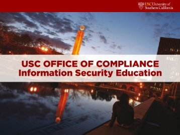 Information Security Education Program - USC Office of Compliance