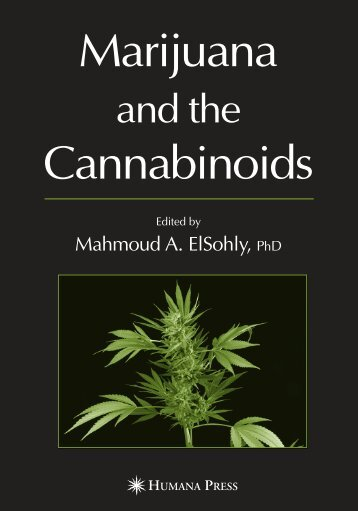 Marijuana and the Cannabinoids Edited by Mahmoud A. ElSohly, PhD