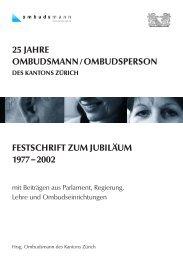 Festschrift 1977-2002 - Ombudsmann des Kanton Zürich