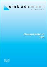 TÄTIGKEITSBERICHT 2009 - Ombudsmann des Kanton Zürich