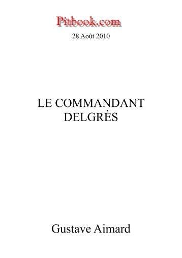 LE COMMANDANT DELGRÈS Gustave Aimard - Pitbook.com