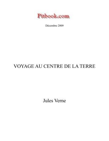 VOYAGE AU CENTRE DE LA TERRE Jules Verne - Pitbook.com