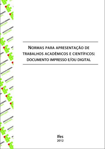 Guia de Normas para a apresentação de trabalhos acadêmicos. - Ifes