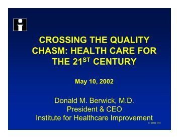 CROSSING THE QUALITY CHASM: HEALTH CARE FOR ... - KMPK