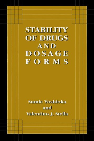 Stability of Drugs and Dosage Forms Sumie Yoshioka
