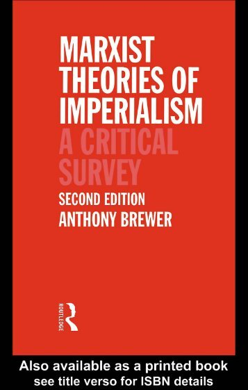 Marxist Theories of Imperialism: A Critical Survey, Second ... - PSI424