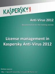 License management in Kaspersky Anti-Virus 2012 - Kaspersky Lab