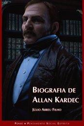Biografia de Allan Kardec - Julio Abreu Filho - ViaSantos