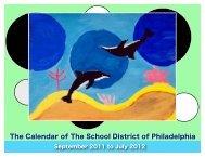 The Calendar of The School District of Philadelphia The Calendar of ...