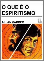 O que é o Espiritismo - O Consolador