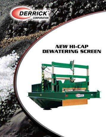 NEW HI-CAP DEWATERING SCREEN - Derrick Corporation