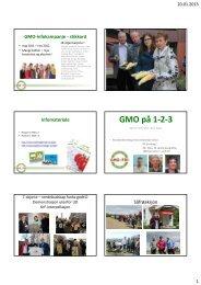 Her kan du lese oppsummeringen av GMO ... - Utviklingsfondet