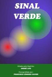Andre Luiz - Sinal Verde - Autores Espíritas Clássicos