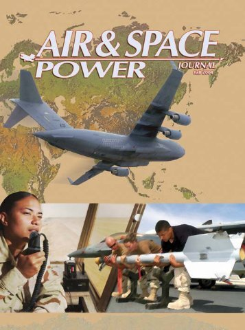 Fall 2004 - Air & Space Power Chronicle - Air Force Link