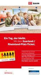 Der Flyer zum Saarland/Rheinland-Pfalz-Ticket - Bahn