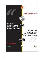 Bando Giovani Reporter contro Racket e Usura - II ... - Sos Impresa