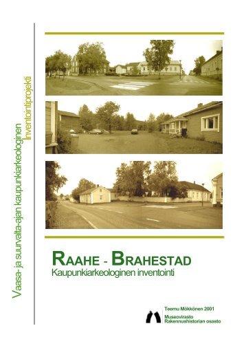 RHO Raahe raportti 2001 - Museovirasto