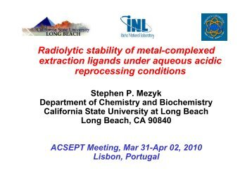 Radiolytic stability of metal-complexed extraction ligands ... - ACSEPT