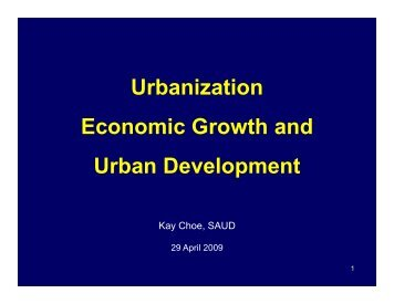 Urbanization Urbanization Economic Growth and Economic Growth ...