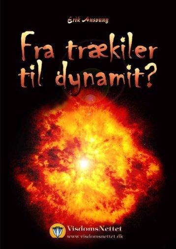 FRA TRÆKILER TIL DYNAMIT - Erik Ansvang - Visdomsnettet