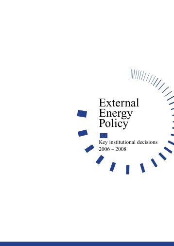 EU External energy policy - key institutional decisions