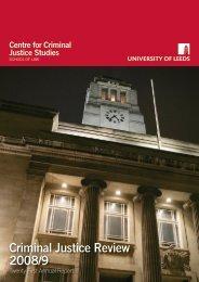 Criminal Justice Review 2008/9 - School of Law - University of Leeds