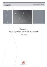 Parkering Politik, åtgärder och konsekvenser för stadstrafik (VTI