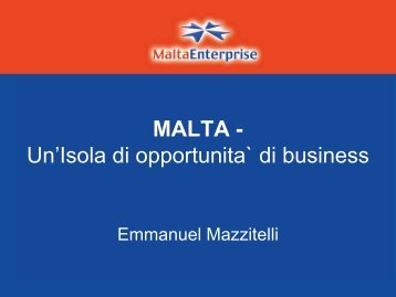 Malta: Un'Isola di opportunita` di business