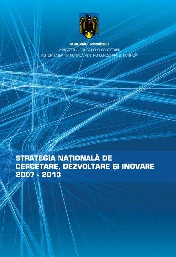 strategia naţională de cercetare, dezvoltare şi inovare ... - uefiscdi