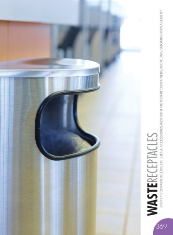 WASTE RECEPTACLES Catalog 2015, pages 368-387