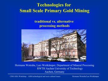 Technologies For Small Scale Primary Gold Mining
