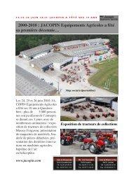 Les 24, 25 et 26 juin 2010, JACOPIN Equipements Agricoles a fêté ...