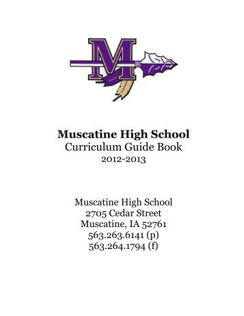 Muscatine High School Curriculum Guide Book