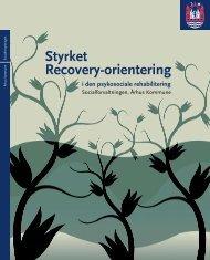 Styrket Recovery-orientering i den psykosociale ... - Aarhus.dk