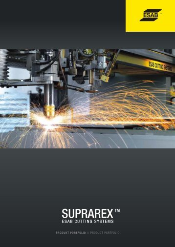 Sales product portfolio suprarex - ESAB Cutting Systems