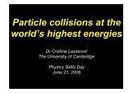 Particle collisions at the world's highest energies - University of ...