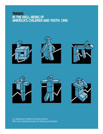 trends in the well-being of america's children and youth: 1996